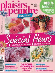 """Plaisirs de peindre """"hors série - Spécial fleurs"""""""
